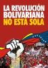 A REVOLUÇÃO BOLIVARIANA NÃO ESTÁ SÓ!_2