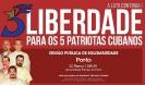 Liberdade para os 5 Patriotas Cubanos_4