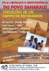 Pela liberdade e indepedência do povo saharaui - perceções de um campo de refugiados _1