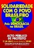 Solidariedade com o povo brasileiro Pela democracia no Brasil - Porto_1